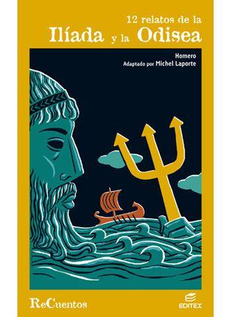 12 relatos de la Ilíada y la Odisea - HOMERO | EDITEX| Sólo 10€