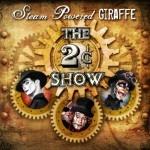 Steam Powered Giraffe - The 2 Cent Show