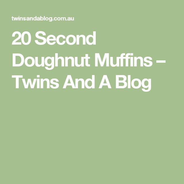 20 Second Doughnut Muffins – Twins And A Blog