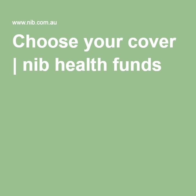 Choose your cover | nib health funds