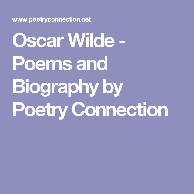 Oscar Wilde - Poems and Biography by Poetry Connection
