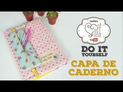 DIY::: Capa de Caderno - By Fê Atelier - YouTube