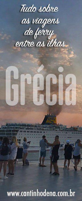 Ferry na Grécia: mini guia para sua viagem. Desde a compra das passagens ao embarque, como são os barcos, que tipos estão disponíveis e muito mais. #cantinhodena #grecia #dicasdeviagem #europa