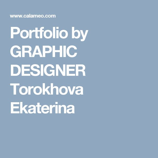 Portfolio by GRAPHIC DESIGNER Torokhova Ekaterina