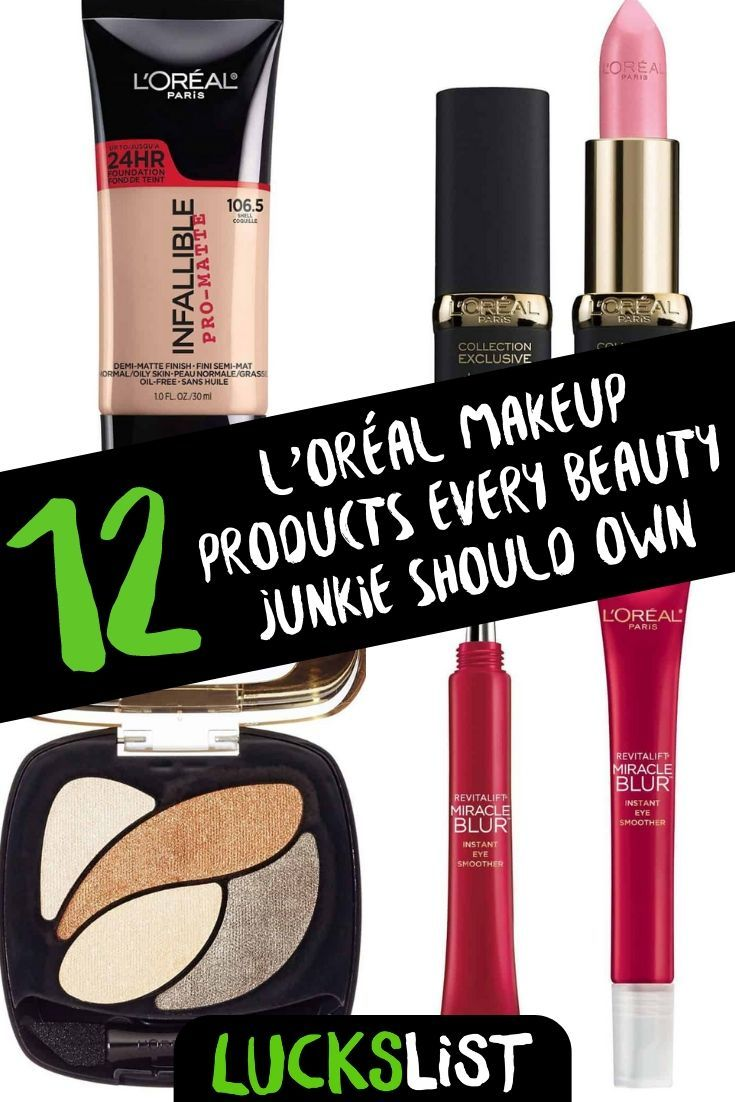 12 L Oreal Makeup Products Every Beauty Junkie Should Own Loreal Makeup Products Loreal Beauty Junkie