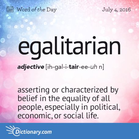 egalitarian happy Fourth of July 2016