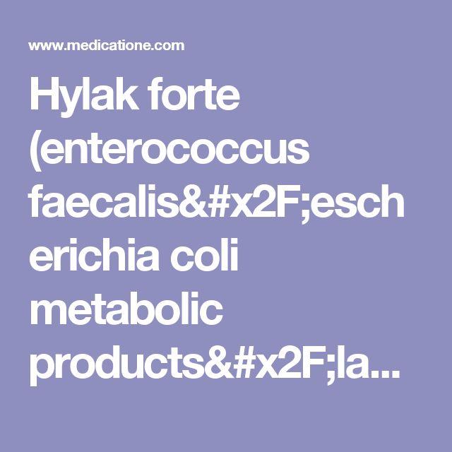 Hylak forte (enterococcus faecalis/escherichia coli metabolic products/lactobacillus acidophilus/lactobacillus helveticus) drug & pharmaceuticals. Hylak forte available forms, doses, prices