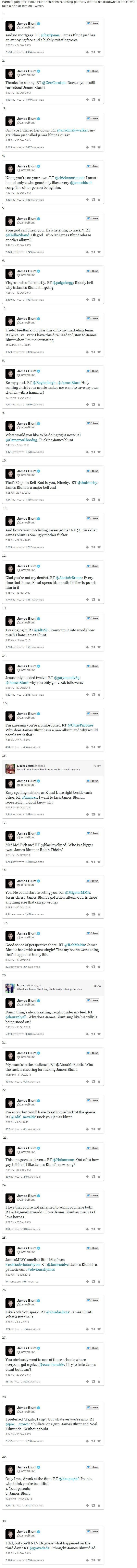 Perhaps not the best strategy to deal with trolls, but this is James Blunt's approach ;-)
