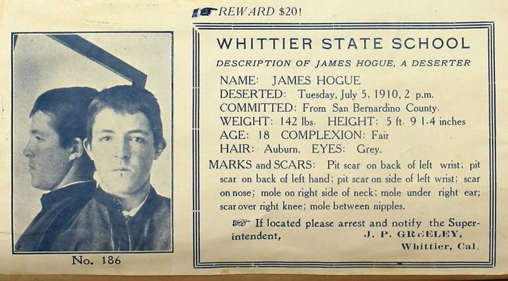 James Hogue Wanted Whittier was a State Reform School in Los Angeles, CA