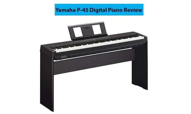 Yamaha p-45 #BestDigitalPianoforBeginners #beginnerkeyboardlessons #bestbudgetkeyboardpiano #bestdigitalpiano