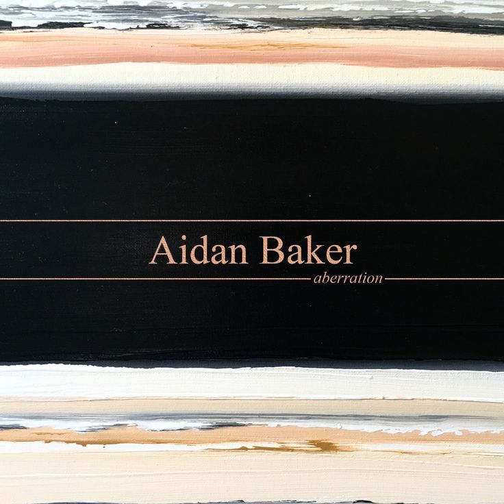 FOR PRE-ORDER – Aidan Baker: aberration on Somewherecold Records (Reduced European Shipping on all SWCR orders!)