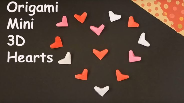 Origami Mini 3D Hearts - Simple and Easy To Do Origami