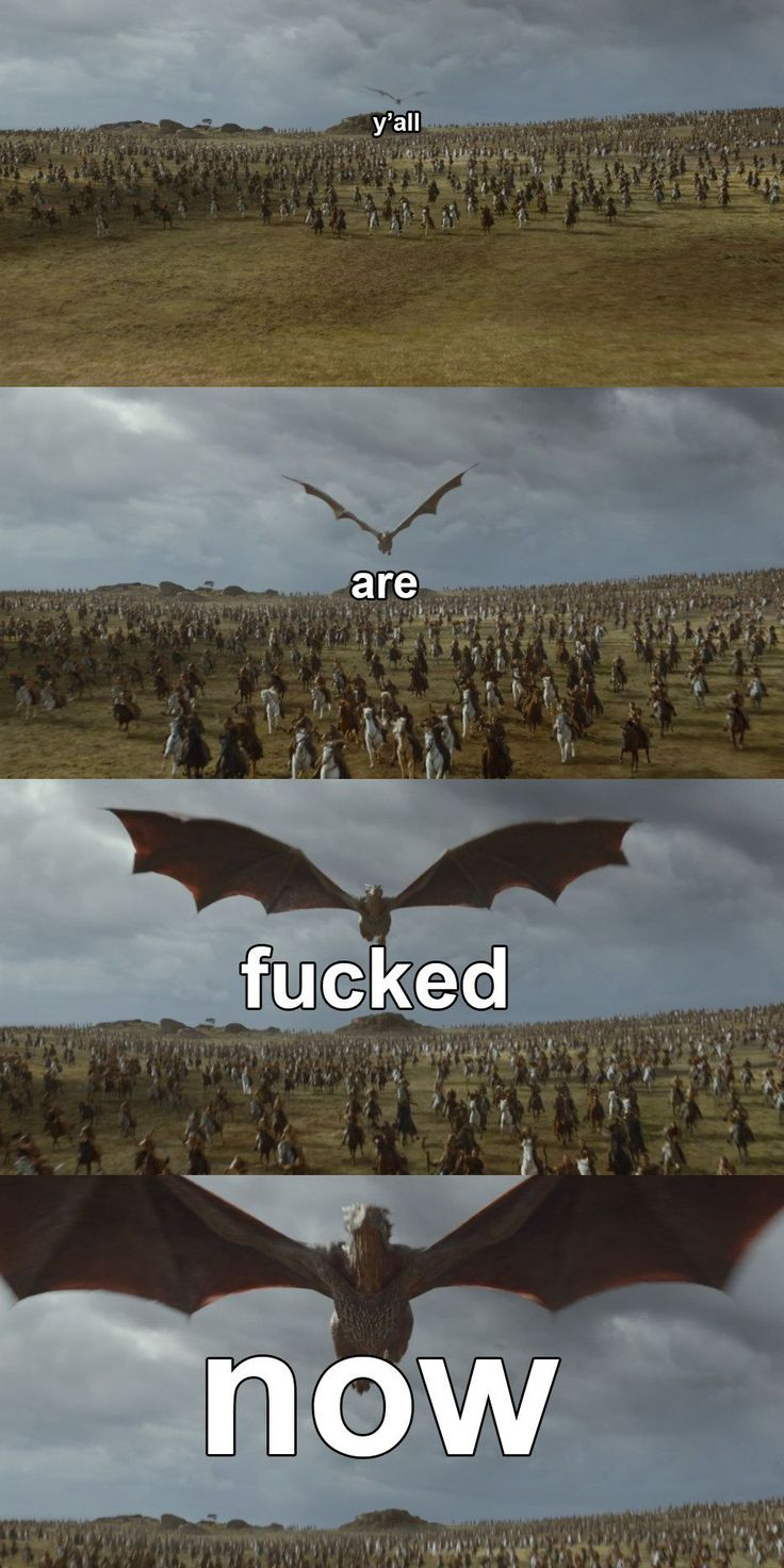 Game of thrones season 7 funny humour meme Drogon