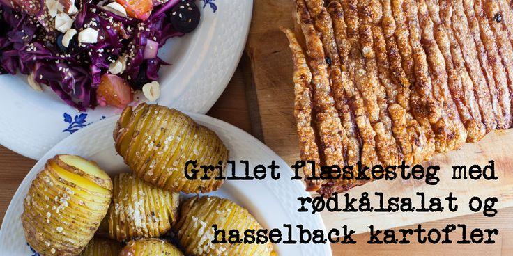 Grillet flæskesteg med rødkålssalat og hasselback kartofler - http://foodgeekblog.dk/da/grillet-flaeskesteg-med-rodkalssalat-og-hasselback-kartofler/