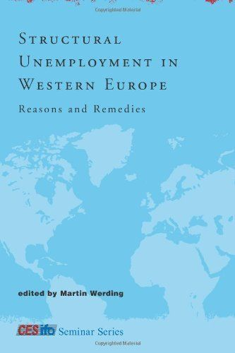 Structural Unemployment in Western Europe: Reasons and Remedies (CESifo Seminar Series) by Martin Werding. $35.61. Publisher: The MIT Press; First Edition edition (March 31, 2006). Publication: March 31, 2006. 440 pages. Series - CESifo Seminar Series. Save 21%!