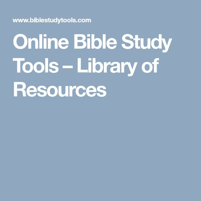 Online Bible Study Tools – Library of Resources
