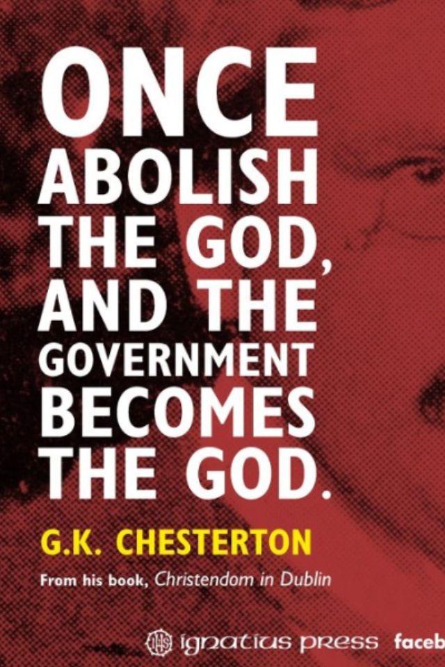 best catholic writer g k chesterton images  g k chesterton on the abolishment of god in government