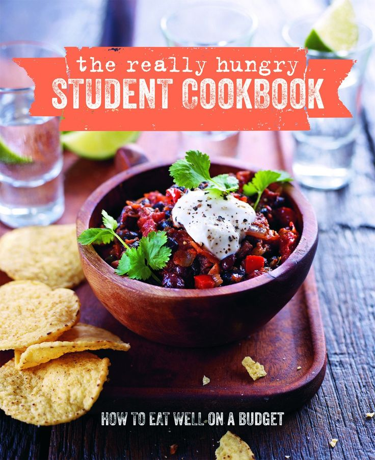 How to eat well on a budget - The Really Hungry Student Cookbook - Ryland Peters & Small and CICO Books