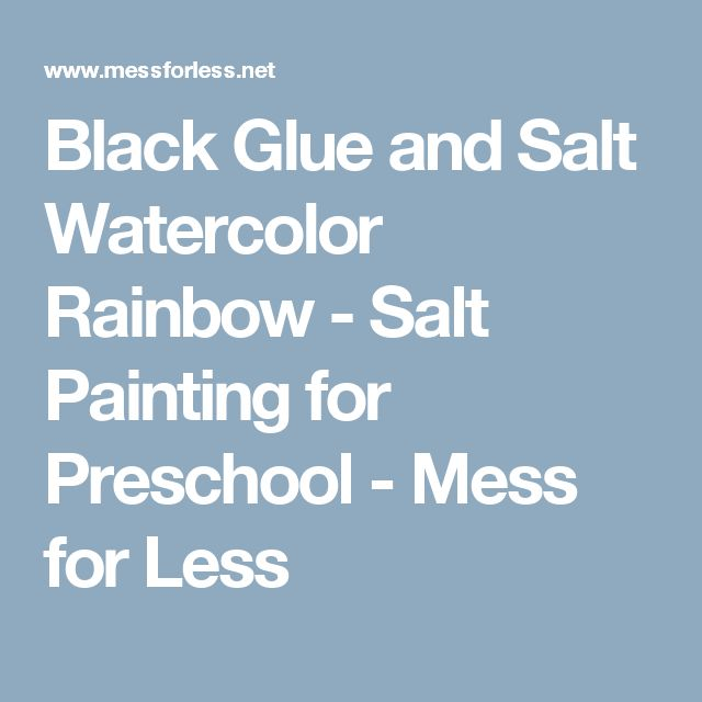 Black Glue and Salt Watercolor Rainbow - Salt Painting for Preschool - Mess for Less