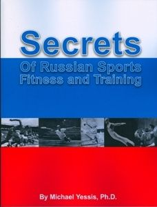 Secrets of Russian Sports Fitness and Training