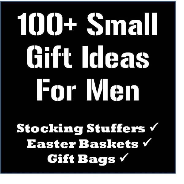 Over 100 cheap, small gift ideas for men - as shower gifts - pick a few and put them in a cute basket.