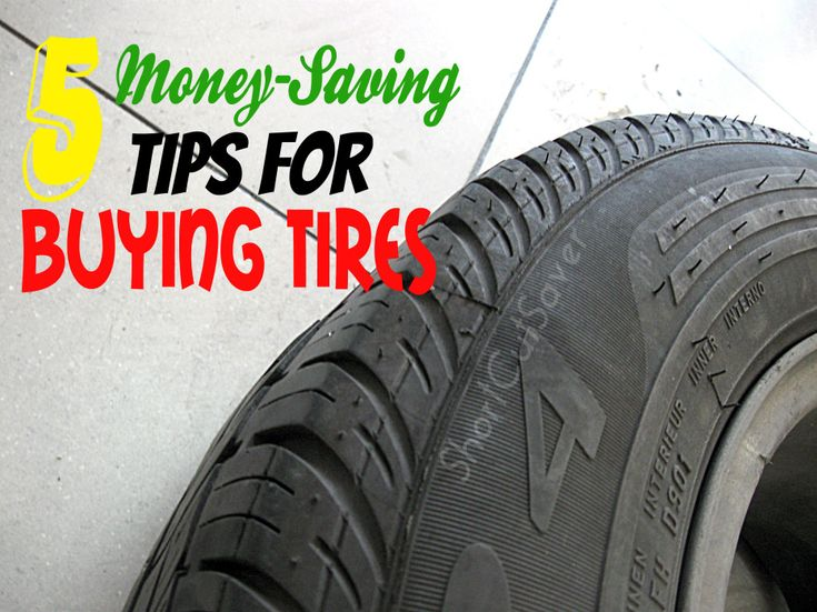 Here are 5 Money-Saving Tips for Buying Tires when it comes time to buy them for your car.- Short Cut Saver