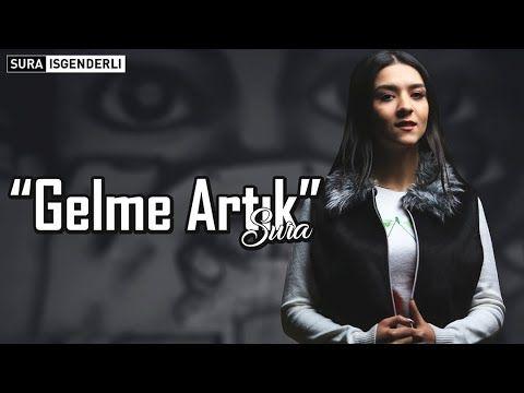Sura Iskəndərli Gelme Artik Official Music Youtube Muzik Indirme Muzik Muzik Videolari