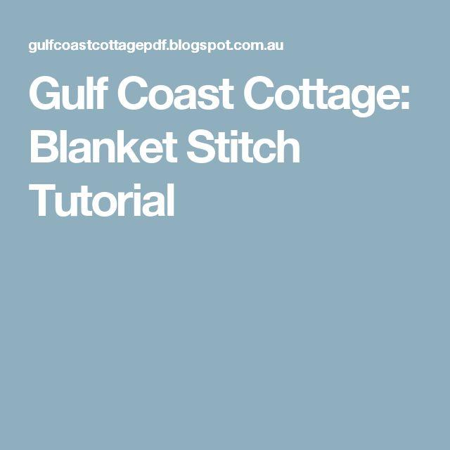 Gulf Coast Cottage: Blanket Stitch Tutorial