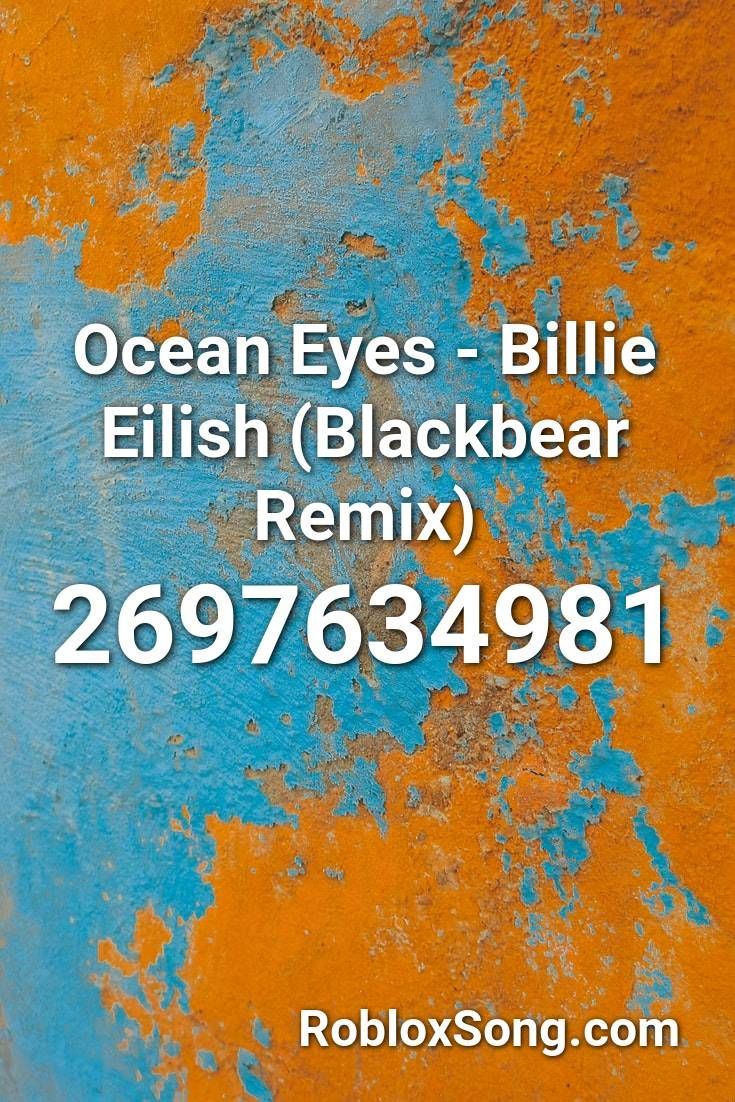 ocean eyes remix roblox id