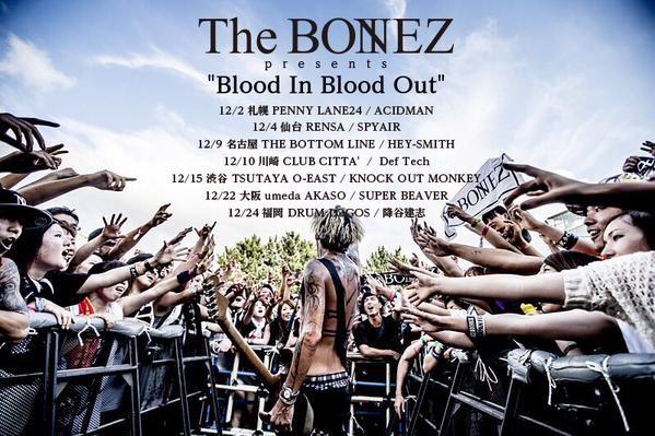 """【対バンツアー】 The BONEZ presents  """"Blood In Blood Out"""" 先行予約スタート!(〜10/13まで) https://t.co/iKlm1Zek0I"""