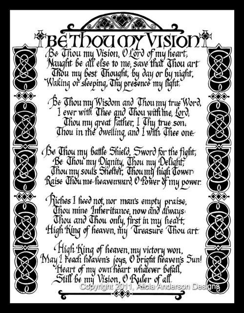 Be Thou My Vision, old Irish hymn.  Calligraphy by Alicia Anderson Designs.