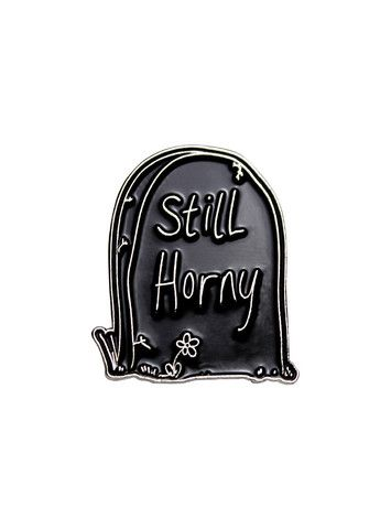 STILL HORNY Enamel Pin by KULT - Front View