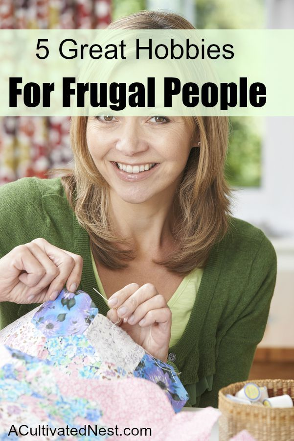 5 Great Hobbies for Frugal People - While it's true that a lot of hobbies can be expensive, not all of them are. In fact, some of them can actually help you in your quest to save money, or can make you money.  See if your hobbies  are on the list!