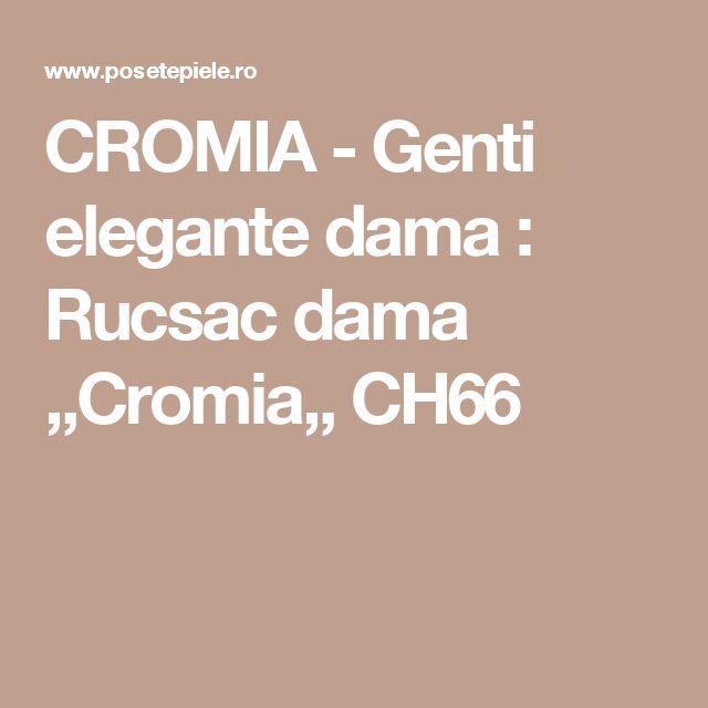 CROMIA - Genti elegante dama : Rucsac dama ,,Cromia,, CH66