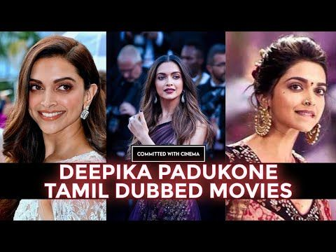 Deepika Padukone Tamil Dubbed Movies Committed With Cinema Youtube In 2021 Deepika Padukone Commitment Cinema