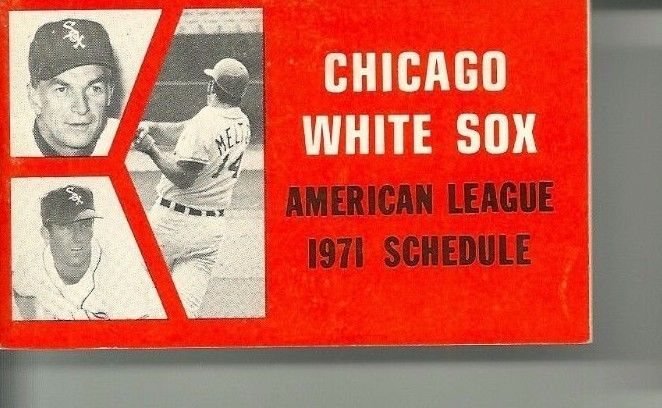 1971 Chicago White Sox Schedule American League Booklet BILL MELTON #schedules