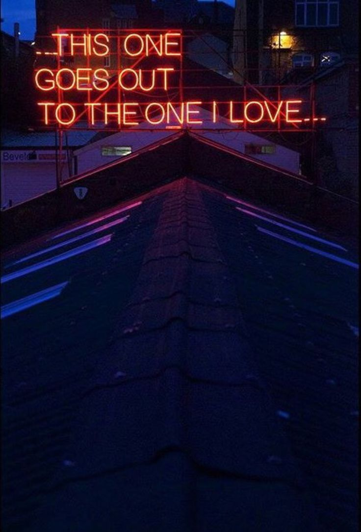 REM in Neon! The One I Love Lyrics   by Victoria Lucas and Richard William Wheater