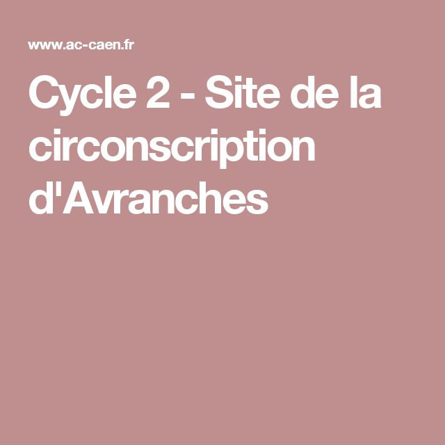 Cycle 2 - Site de la circonscription d'Avranches
