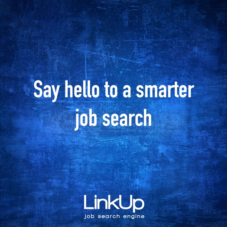 Search Smarter And Faster With LinkUp.com.