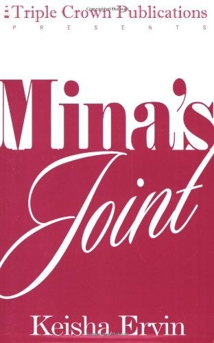 Mina's Joint (Triple Crown Publications Presents) by Keisha Ervin,