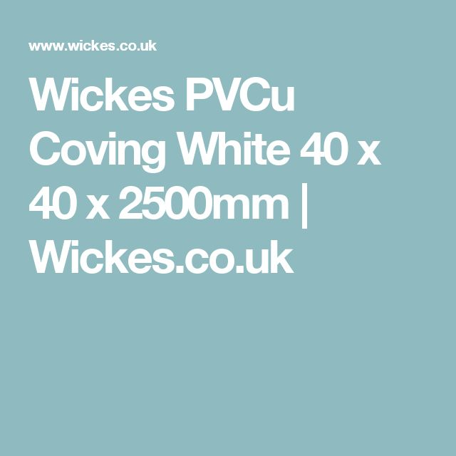 Wickes PVCu Coving White 40 x 40 x 2500mm | Wickes.co.uk