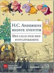 Den lille pige med svovlstikkerne af H C Andersen, ISBN 9788702108415