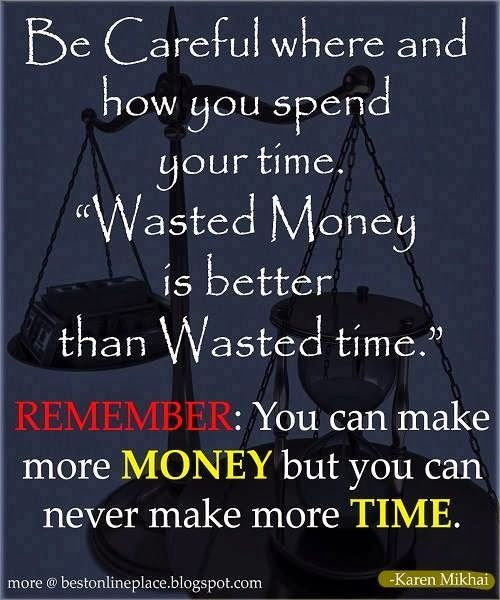 time should never be wasted Dont argue just accept it that i have moved on and everything that happened between us was wasted time more time wasted 6 up should never be wasted time.