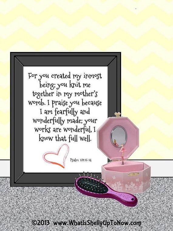 Sweet  :-) https://www.etsy.com/listing/159374491/psalm-13913-14-christian-baby-girl