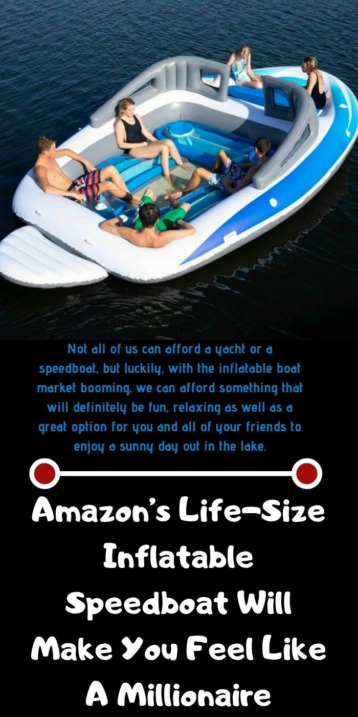 Amazon S Life Size Inflatable Speedboat Will Make You Feel Like A