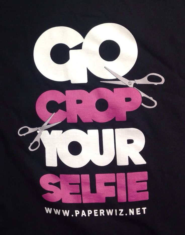 Go Crop Your Selfie T Shirt by Paper Wizard. Available at www.paperwiz.net