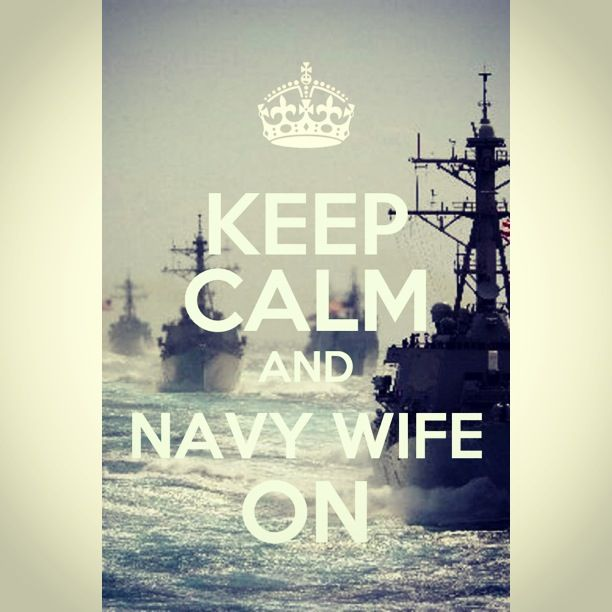 """I made this pin using the """"keep calm"""" app for iPhone. Proud navy wife!"""