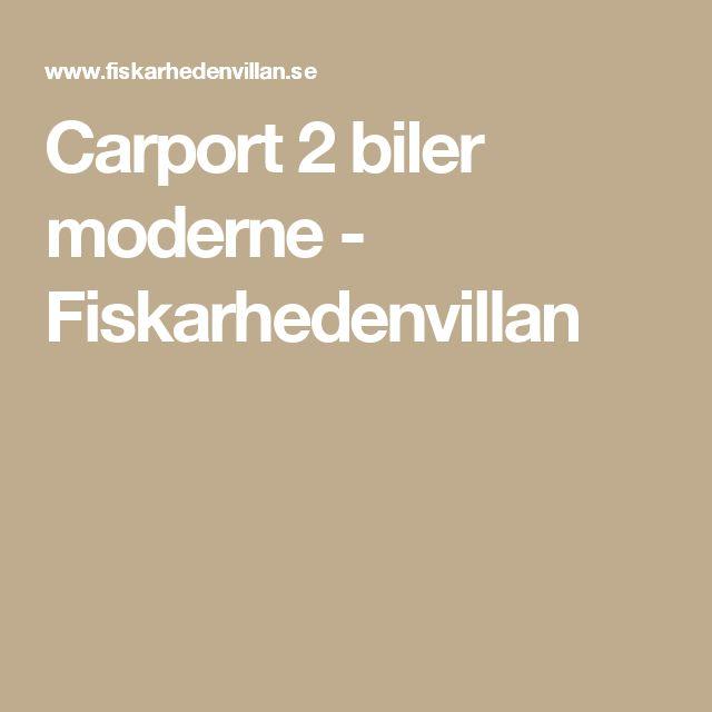 Carport 2 biler moderne - Fiskarhedenvillan