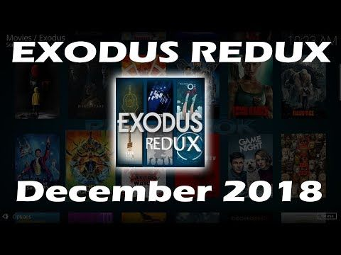 Exodus Redux Kodi Addon Install Guide - December 2018