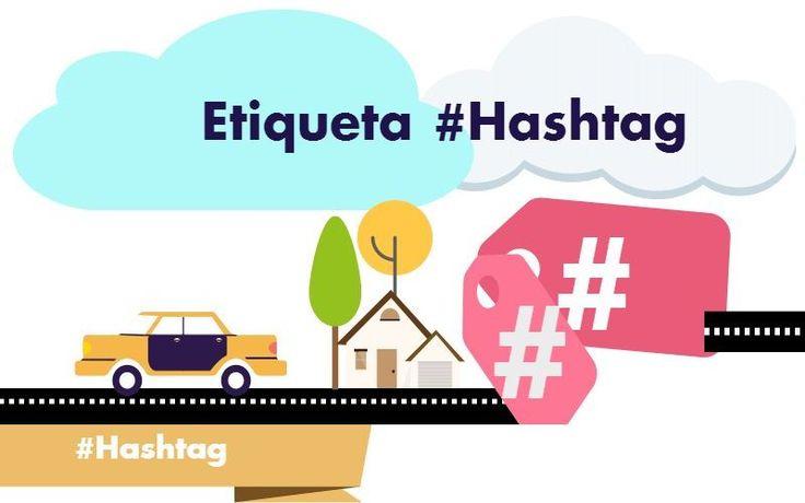 Guía completa del Hashtag